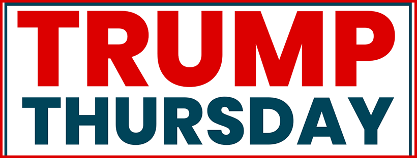 Virtual Trump Thursday