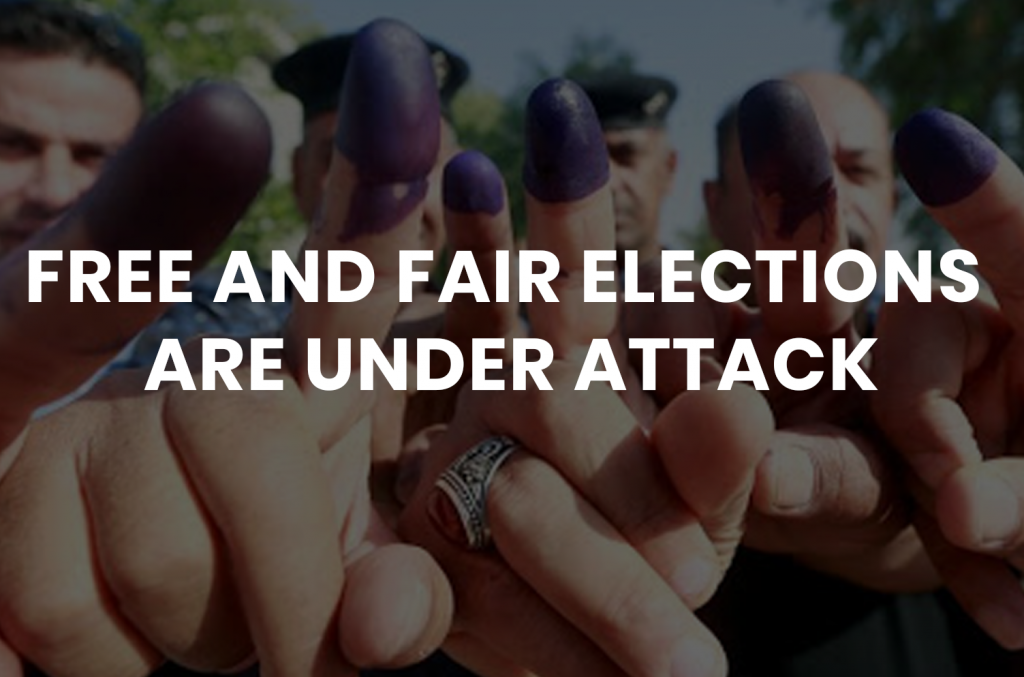 Free and Fair Elections are Under Attack