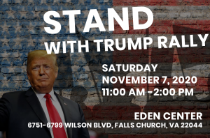 Stand With Trump Rally Tomorrow at Eden Center in VA