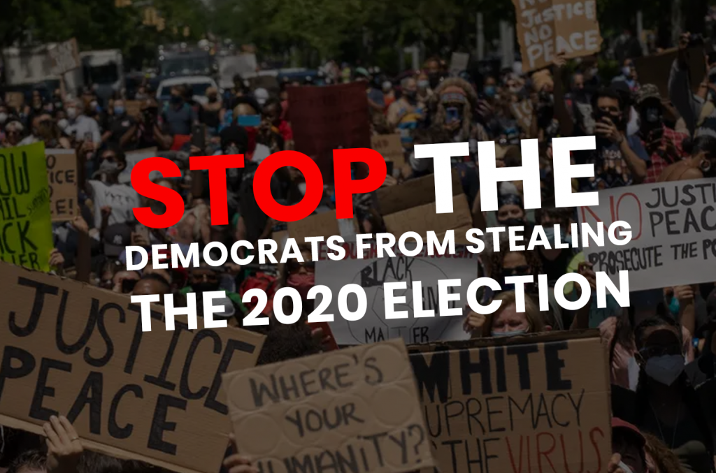 The Democrats are trying to STEAL the Election