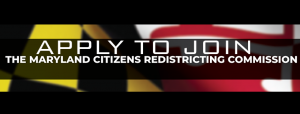 Apply to join the Maryland Redistricting Commission