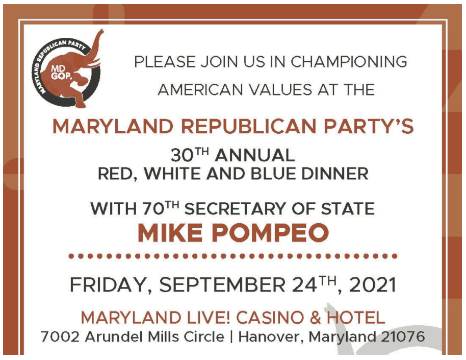 welcome America's 70th Secretary of State MIKE POMPEO to Maryland on Friday, September 24th at Maryland Live! Hotel in Hanover.
